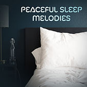 Peaceful Sleep Melodies by New Age