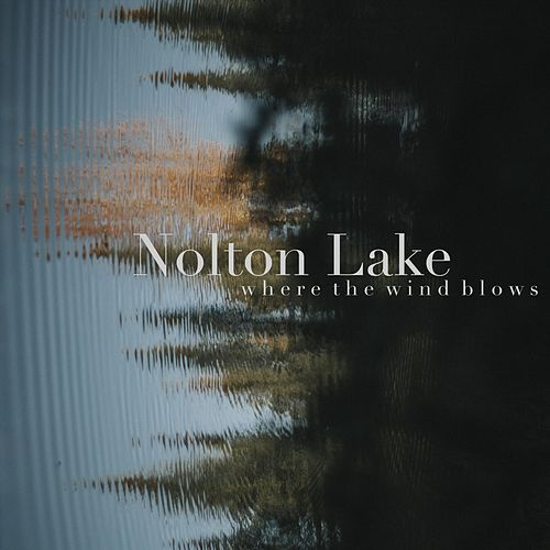 Where the Wind Blows by Nolton Lake
