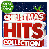 Christmas Hits Collection - Top 30 Christmas Songs by Various Artists