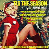 Tis The Season Ultimate Christmas Classics Collection Vol.  3 von Various Artists