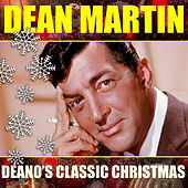 Deano's Classic Christmas by Dean Martin