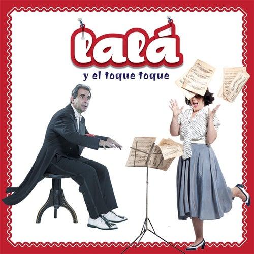 Lalá y el Toque Toque by Lalá