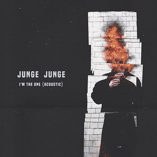I'm The One (Acoustic) by Junge Junge