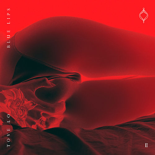 BLUE LIPS ([lady wood phase II]) von Tove Lo