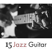 15 Jazz Guitar von Jazz Lounge