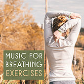 Music for Breathing Exercises by Kundalini: Yoga, Meditation, Relaxation
