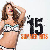 15 Summer Hits by Ibiza Dance Party
