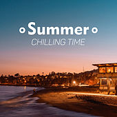 Summer Chilling Time by #1 Hits Now