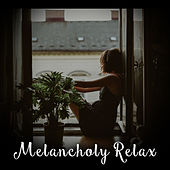 Melancholy Relax by Relaxing Jazz Music