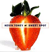 Sweet Spot by Kevin Toney