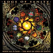 When All Is Said/The Best Of Edge Of Sanity by Edge of Sanity