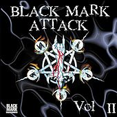 Play & Download Black Mark Attack Vol.II by Various Artists | Napster