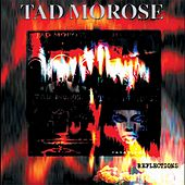 Play & Download Reflections by Tad Morose | Napster