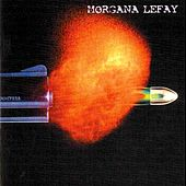 Play & Download Morgana Lefay by Morgana Lefay | Napster