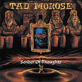 Play & Download Sender Of Thoughts by Tad Morose | Napster