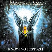 Knowing Just As I by Morgana Lefay