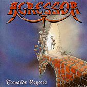 Towards Beyond by Agressor