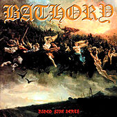 Play & Download Blood Fire Death by Bathory | Napster