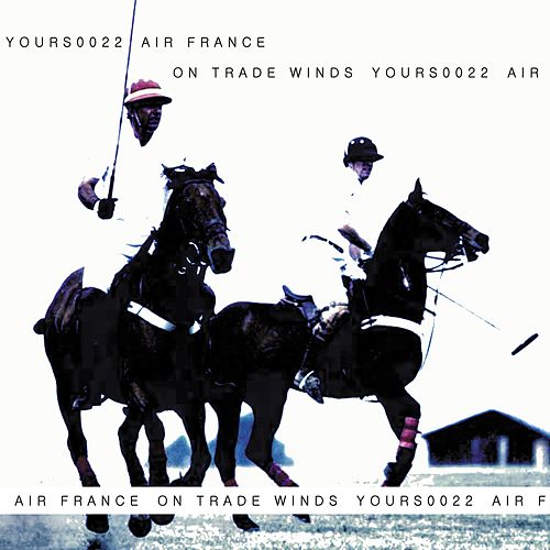 On Trade Winds by Air France