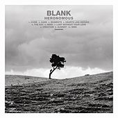 Play & Download Heronomous by Blank | Napster
