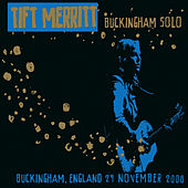 Play & Download Buckingham Solo by Tift Merritt | Napster