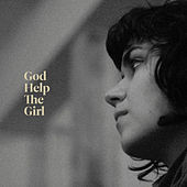 Play & Download God Help The Girl by God Help The Girl | Napster