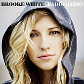 Radio Radio by Brooke White