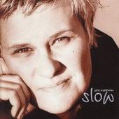 Slow by Julie Matthews