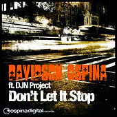 Don't Let It Stop - Remixes by Davidson Ospina