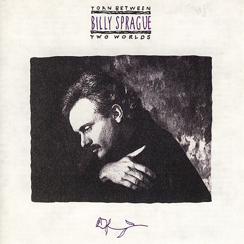Play & Download Torn Between Two Worlds by Billy Sprague | Napster