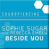 Beside You by Sophie Sugar