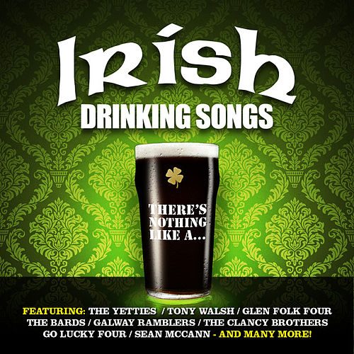 Play & Download Irish Drinking Songs by Various Artists | Napster