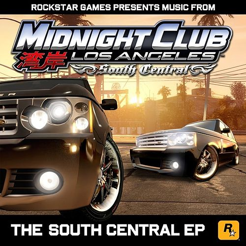 Play & Download The South Central EP (Music from Midnight Club: Los Angeles South Central) by Various Artists | Napster