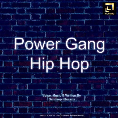Power Gang Hip Hop by Sandeep Khurana