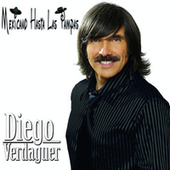 Play & Download Mexicano Hasta Las Pampas by Diego Verdaguer | Napster