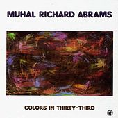 Play & Download Colors In Thirty-third by Muhal Richard Abrams | Napster