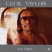 Play & Download For Olim by Cecil Taylor | Napster