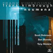 Noumena by Frank Kimbrough