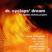 Play & Download Dr. Cyclops' Dream by Ben Allison | Napster