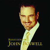 Reflections of John Boswell by John Boswell