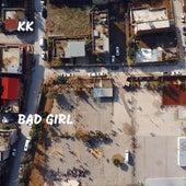 Bad Girl by KK