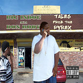 Play & Download Tales From The Pyrex by Big Indoe | Napster