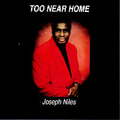 Too Near Home by Joseph Niles