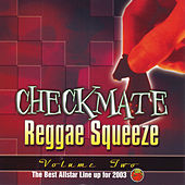 Checkmate Reggae Squeeze Vol.2 by Various Artists