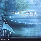 Flip Out Vol. 2 - mixed by Oforia by Various Artists
