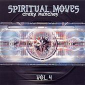 Spiritual Moves Vol. 4 - Crazy Munches by Various Artists