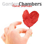 Play & Download Love Stories by Gordon Chambers | Napster