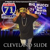 Play & Download Cleveland Slide Maxi CD by Big Mucci | Napster
