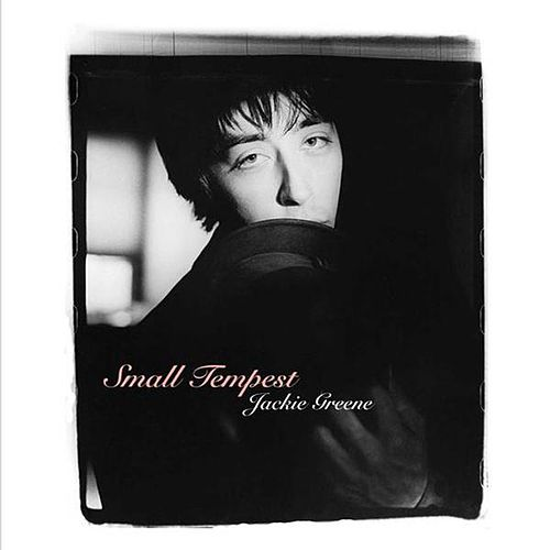 Small Tempest by Jackie Greene