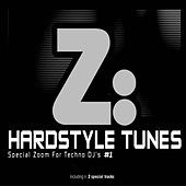 Hardstyle Tunes #1 (Special  Zoom For Techno Dj's #1 [including 2 special tracks]) by Various Artists